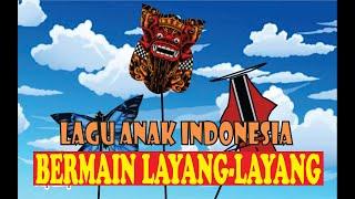Lagu Layang-layang - Lagu Anak Indonesia