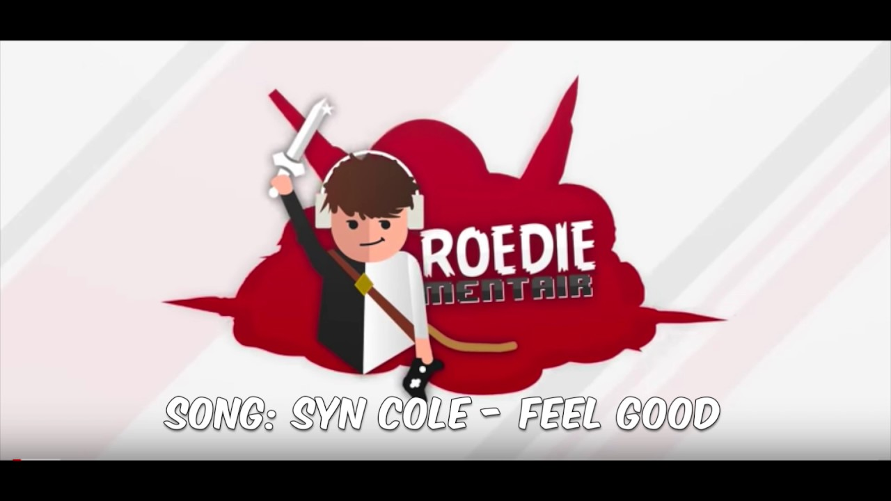intro roediementair song syn cole feel good youtube. Black Bedroom Furniture Sets. Home Design Ideas