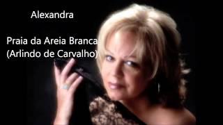 Alexandra - Praia da Areia Branca (Arlindo de Carvalho)