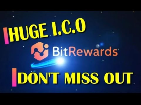BitRewards - NEW ICO - HUGE POTENTIAL - DON'T MISS OUT