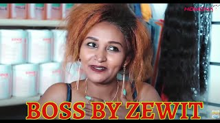 HDMONA - Full Movie - Boss by Zewengel Zewit -  New Eritrean Film 2020