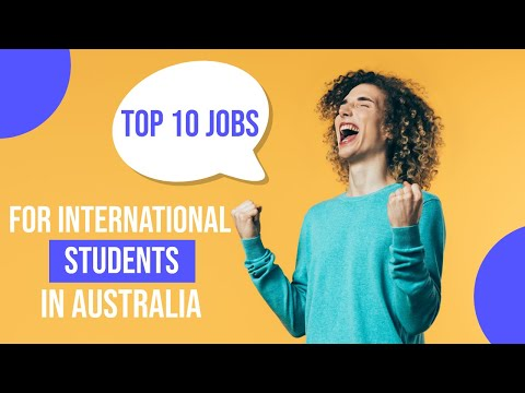 Top 10 Jobs For International Students In Australia