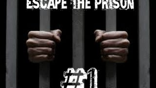 Escapando De La Prision #1 | The Escape The Prison
