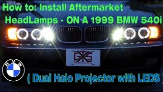 How To: install dual halo projector headlights on 1999 BMW 540i