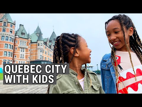 5 Days in Quebec City With Kids - Family Travel Vlog