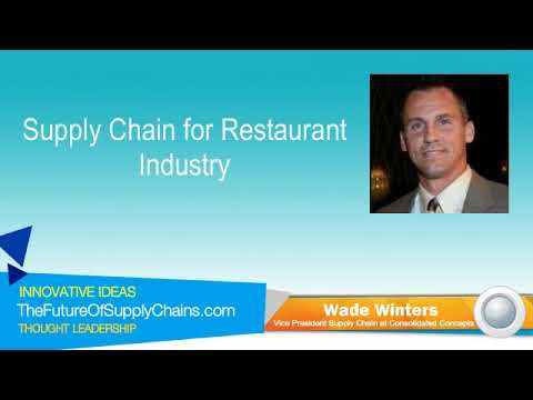 Supply Chain for Restaurant Industry