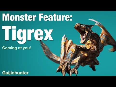 Monster Feature: Tigrex - YouTube