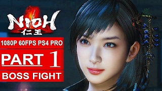 NIOH Gameplay Walkthrough Part 1 [1080p HD 60FPS PS4 PRO] - No Commentary