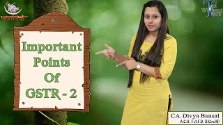 Gst Series  In English    Important Point Of Gstr - 2 & 2a   Ca Divya Bansal   Tax Without Tears