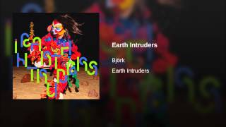 Earth Intruders (Mark Stent Extended Edit)