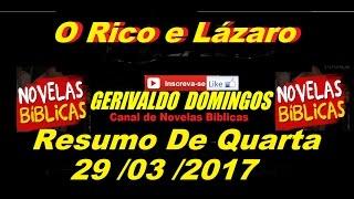 Resumo de o Rico e lazaro , quarta feira, 29/03/2017