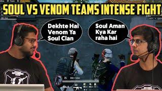 Soul Mortal & Poor Gamer Commentary- Soul Clan Vs Venom Intense Fight |OPPOxPUBG Mobile India Series