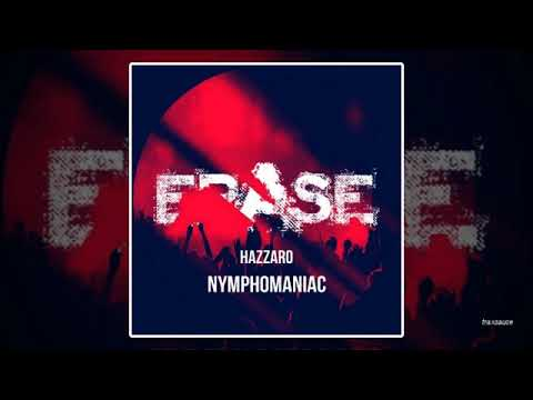 Hazzaro - Nymphomaniac