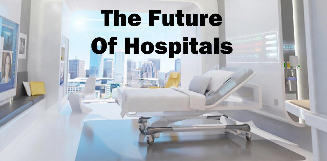 What the Hospital of the Future could look like