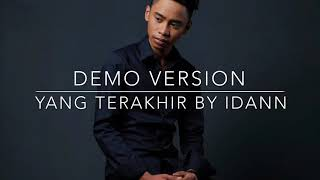 Download Lagu DEMO SINGLE (YANG TERAKHIR) by IDANNN mp3