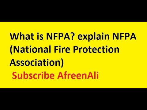 What Is NFPA? Explain NFPA (National Fire Protection Association)