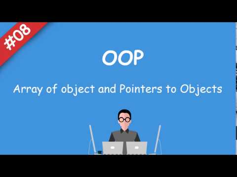 #08 [oop] - Array of object and Pointers to Objects