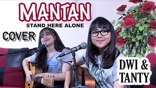 Download Mp3 Mantan - Stand Here Alone  Cover By Dwitanty