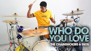 WHO DO YOU LOVE - The Chainsmokers &amp 5SOS Alejandro Drum Cover Bateria