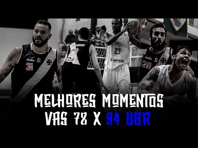 Melhores Momentos - VAS 78 x 94 UBR | NBB 2018-2019