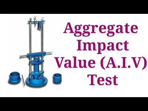 Aggregate Impact Value (A.I.V.) Test of Aggregate