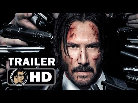 JOHN WICK 2 Official Trailer #1 (2017) Keanu Reeves Action Movie HD