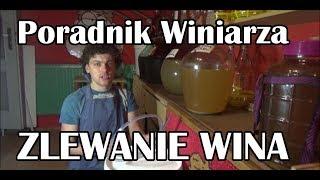 Zlewanie (ściąganie) Wina znad osadu - Poradnik Winiarza - Tutorial #3