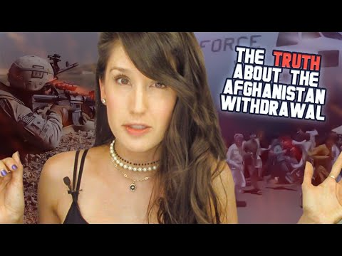 The TRUTH about the withdrawal from Afghanistan...