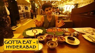 Gotta Eat    Part 1    Hyderabad