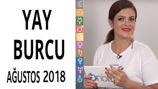 Yay Burcu   Ağustos 2018   Astroloji