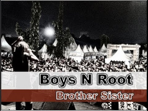 Boys N Root - Brother Sister