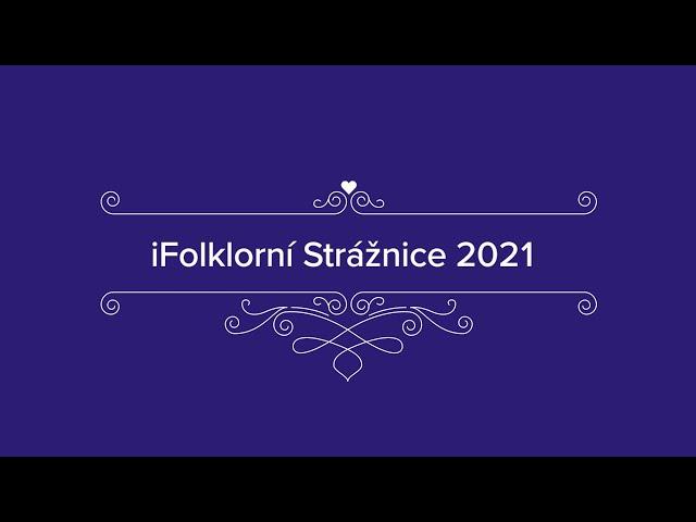 iFolklorní Strážnice 2021 - pozvánka na online festival