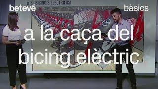 A la caça del Bicing elèctric - Bàsics | betevé