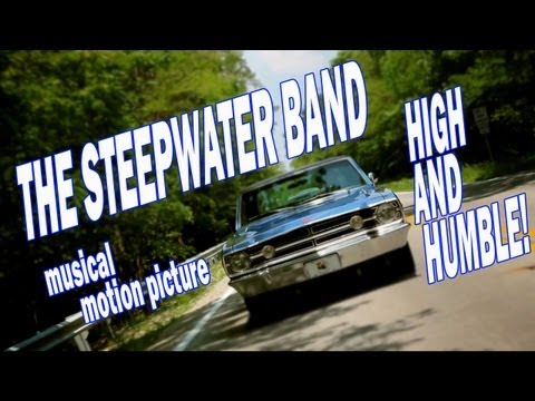 The Steepwater Band ~ High and Humble (HD)