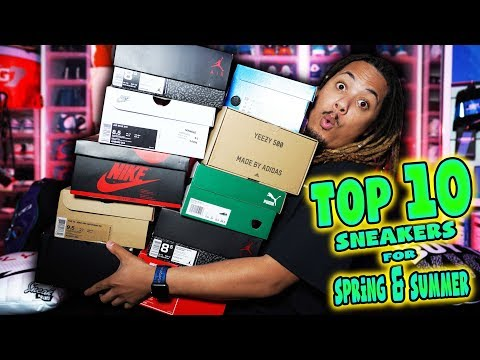 TOP 10 SNEAKERS FOR THE SPRING & SUMMER 2018