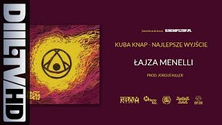 Kuba Knap - Łajza Menelli (prod. Jorguś Killer) (audio) [DIIL.TV]