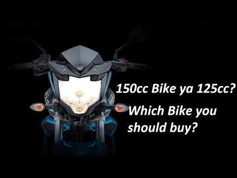 150cc or 125cc? Which bike you should buy? My opinion. Check link