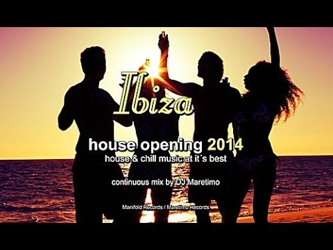 DJ Maretimo - Ibiza House Opening 2014 (Full Album) HD, Balearic Deep House Music