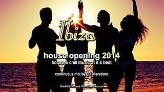DJ Maretimo - Ibiza House Opening 2014 (Full Album) HD, Balearic House Music
