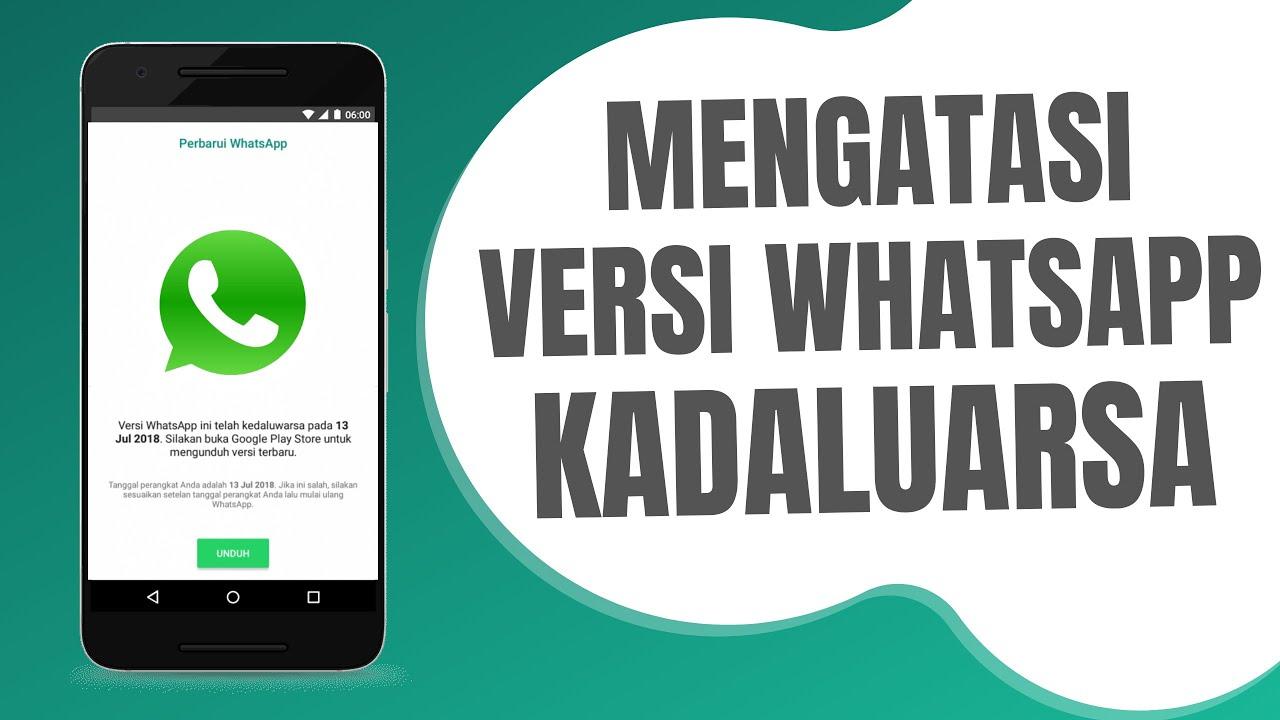Cara Mengatasi Whatsapp Kadaluarsa Youtube