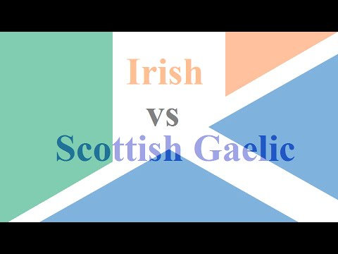 Difference Between Irish (Gaelic) & Scottish Gaelic