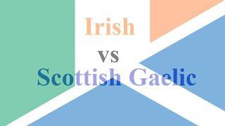 Difference Between Irish (Gaelic) & Scottish Gaelic