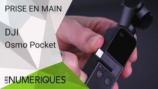 Prise en main de la camera stabilisée DJI Osmo Pocket