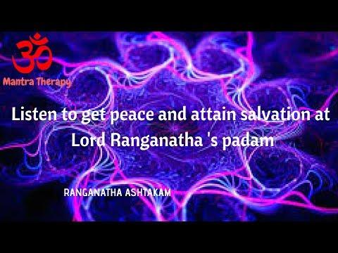 Ranganatha Ashtakam - Mantra to reach lord Ranganatha