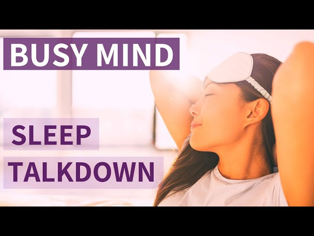 Guided Sleep Talkdown DEEP SLEEP for Busy Minds | Relaxing British Female Voice