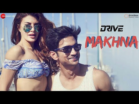makhna---drive|-sushant-singh-rajput-kaa-new-song-sushant-singh-makhan-drive-full-video-nonstop