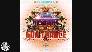 Talamasca - Electric Universe [A Brief History Of Goa Trance]