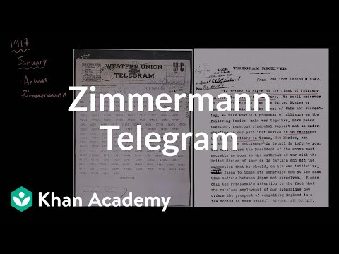 Zimmermann Telegram | The 20th century | World history | Khan Academy