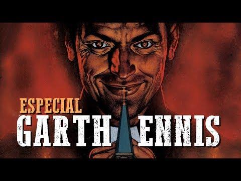ESPECIAL Garth Ennis, conoce todos sus cómics!