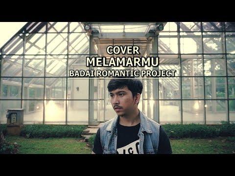 Badai Romantic Project - Melamarmu (Cover) Armand Bubu. (LAGU ROMANTIS 2017)